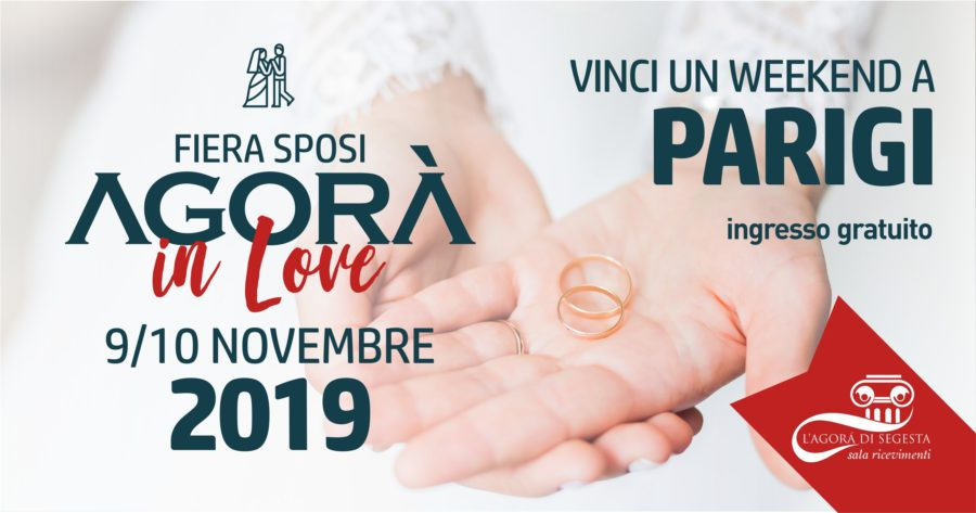 Tutto è pronto per la Fiera Sposi Agorà in Love 2019